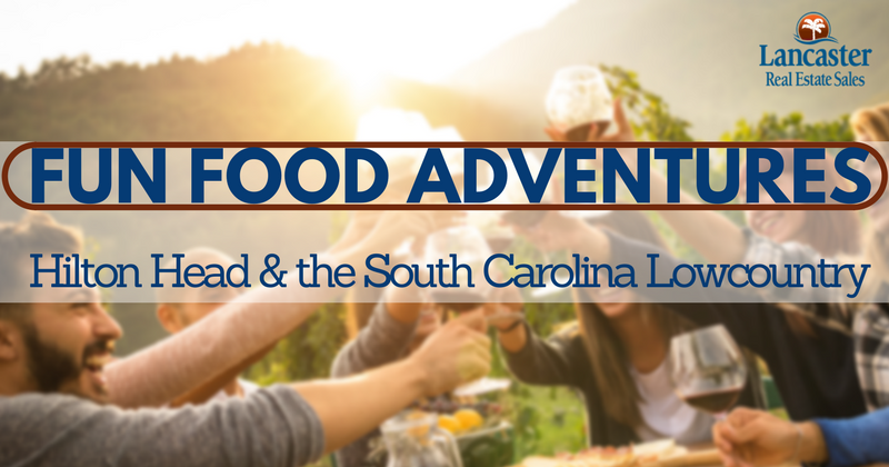 fun food adventures: hilton head & the south carolina lowcountry