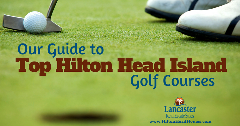 our guide to top hilton head island golf courses